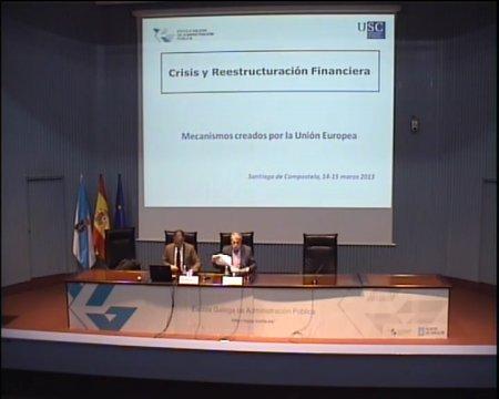 Mecanismos creados pola UE - Xornadas sobre Crise e Reestruturación Financeira
